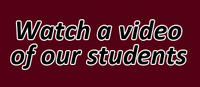 Watch a video of our students